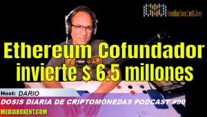 Ethereum Cofundador invierte $ 6.5 millones