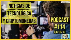 Noticias de tecnológica y criptomonedas - Podcast #114