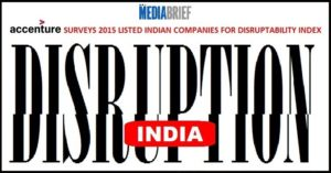 image-70%-of-Indian-Enterprises-affected-by-disruption-Accenture-Disruptability-Index-Mediabrief-FEATURED-3