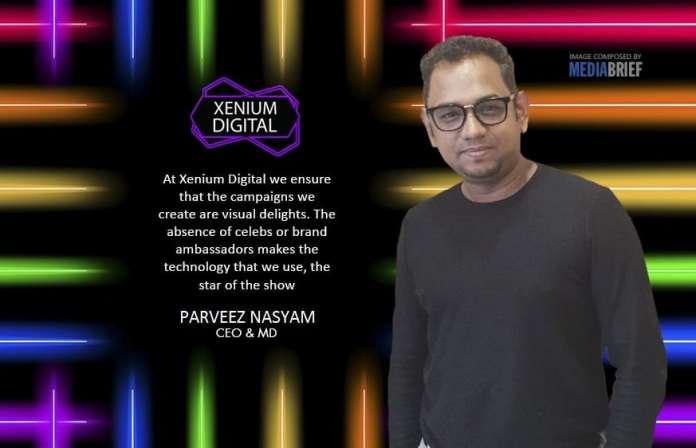 image-BLURB-AT-XENIUM-Perveez-Nasyam-CEO&MD-Xenium-Digital-On-MediaBrief-4