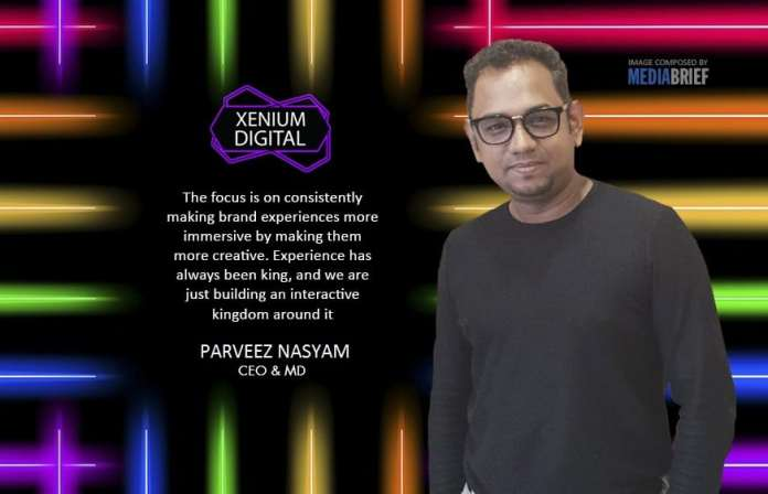 image-BLURB-FOCUS-Perveez-Nasyam-CEO&MD-Xenium-Digital-On-MediaBrief-3