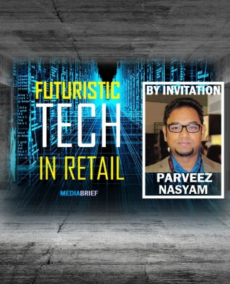 image-Parveez-Nasyam-on-Futuristic-Tech-in-Retail-mediabrief