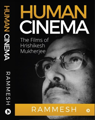 image-the-good-stuff-Human-Cinema-book-cover-by Rammesh-on-the-films-of-Hrikesh-Mukherjee-mediabriefdotcom-1