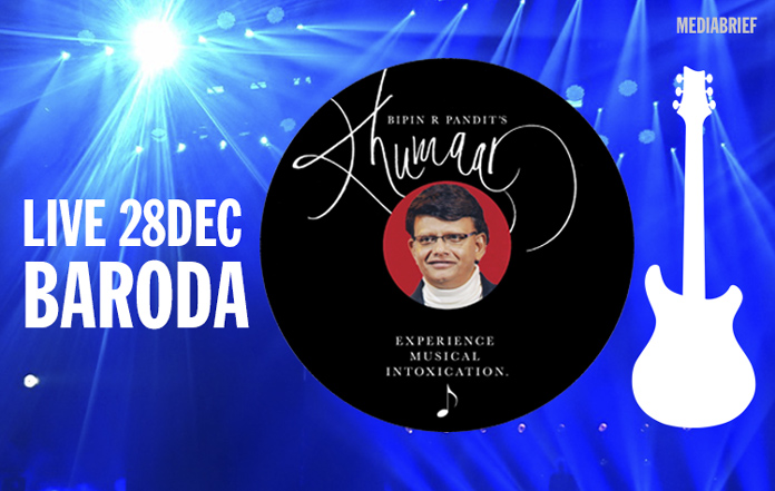 image-INPOST-Bipin-R-Pandit's-Khumaar-Live-Music-Show-In-Baroda-on-28-Dec-2018-mediabrief-1