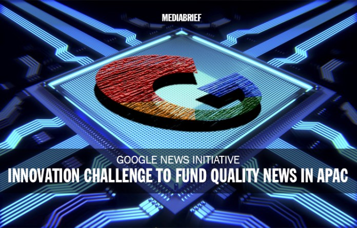 image-google-news-initiative's-ionovation-challenge-to-fund-better-journalism-in-APAC-mediabrief-1