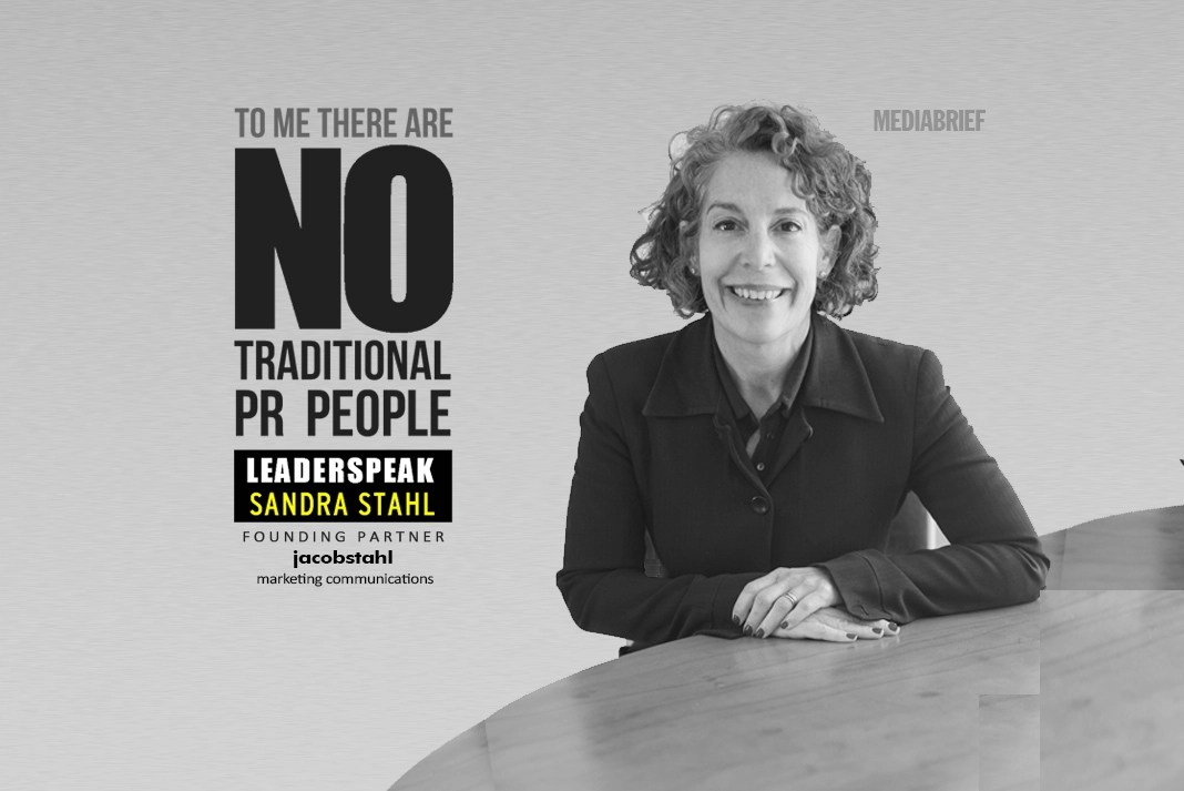 LEADERSPEAK | To me, there are no 'traditional' PR people - Sandra Stahl