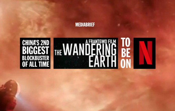 Netflix-Buys-Streaming-Rights-To-China-Sci-Fi-Hit-The-Wandering-Earth-Mediabrief-inpost-image