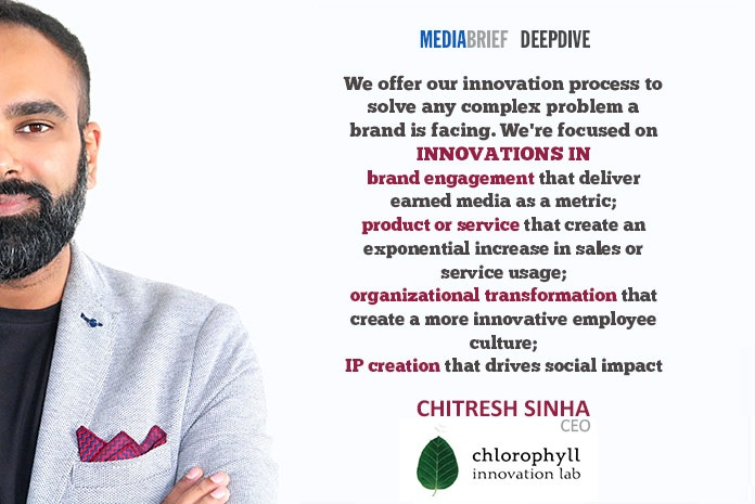 image-Chitresh-s- blurb-2-Chitresh-Sinha-CEO-chlorophyll-innovation-lab-on-Innovation-On-Tap-MediaBrief