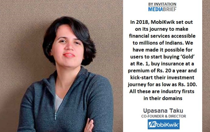 Upasana Taku CoFounder & Director of MobiKwik Fintech for financial inclusion on MediaBrief