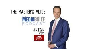 image-jim-egan-ceo-bbc-global-news-ltd-on-mediabrief-podcast-The-Master's-Voice