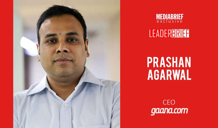 image-inpost-Gaana- CEO-Prashan-Aggarwal-interview-with-MediaBriefdotcom-2
