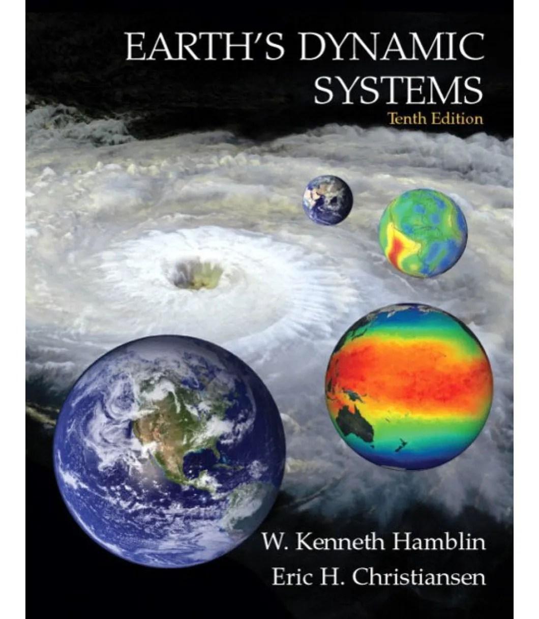 Earth S Dynamic Systems W Kenneth Hamblin And Eric H