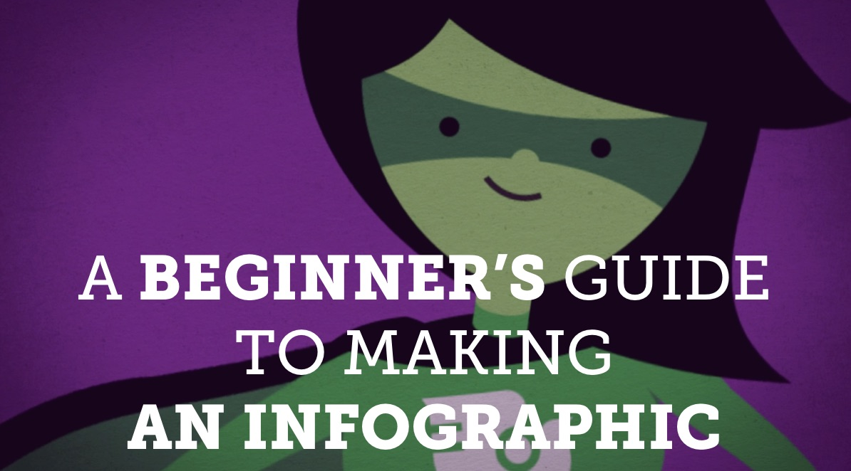 A beginners guide to making info graphics