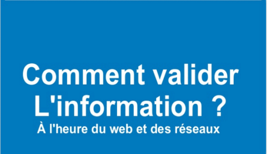 Valider l'information à l'heure des réseaux et de l'accélération de l'info - mediaculture.fr