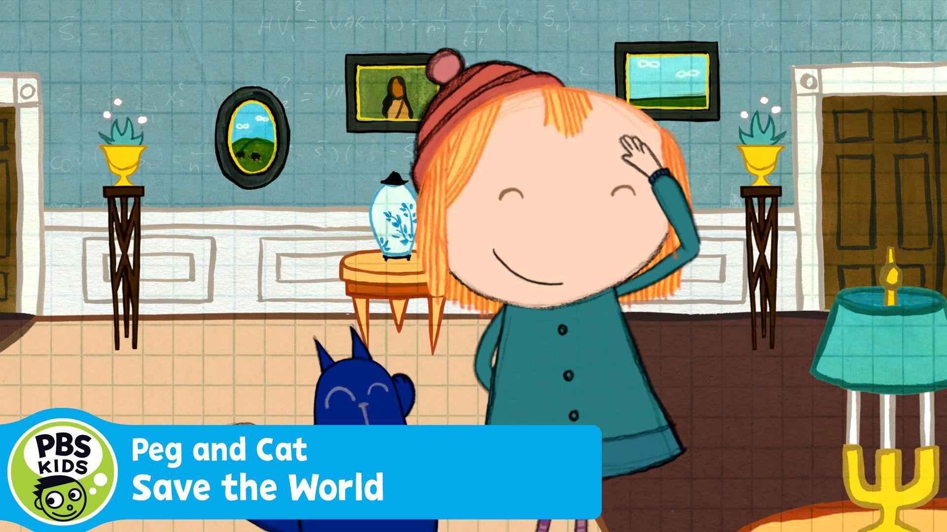 Peg Cat Save The World
