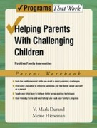 Durand, V. Mark;Hieneman, Meme: Helping Parents with Challenging Children Positive Family Intervention Parent Workbook a7ii family parent a7ii family parent 24008739 24008739 big