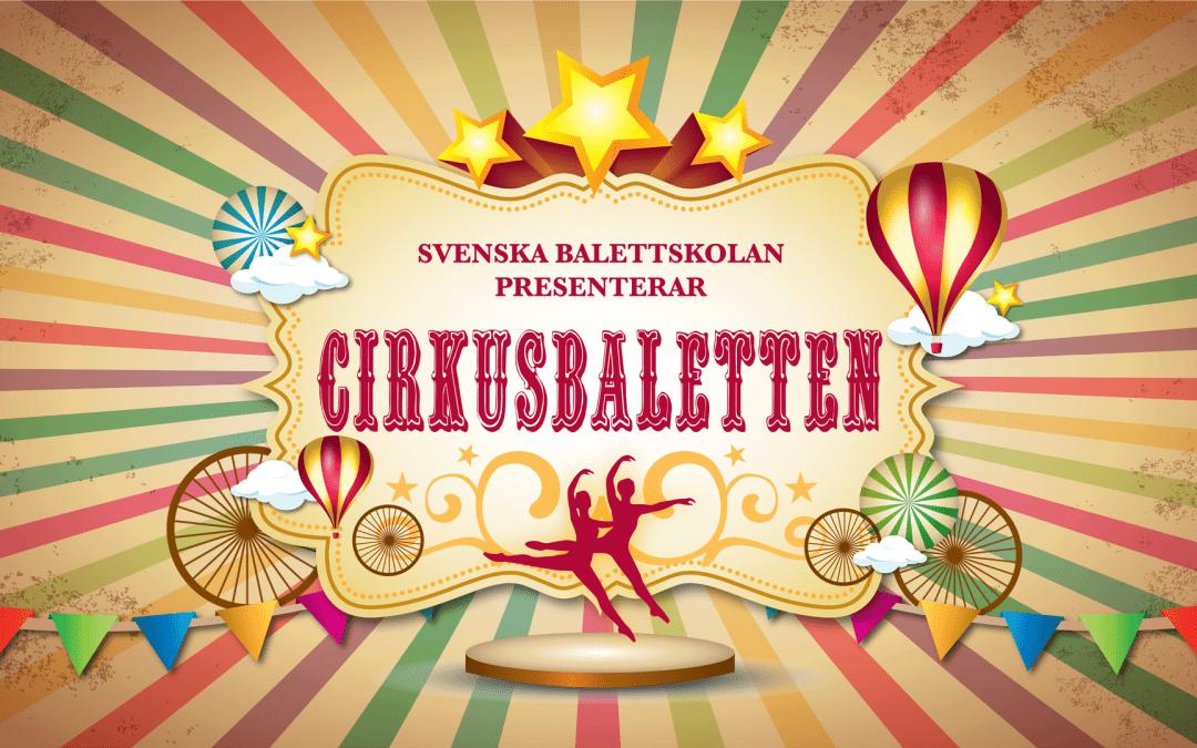 Svenska Balettskolan gästar Kulturkalaset med stor cirkusföreställning