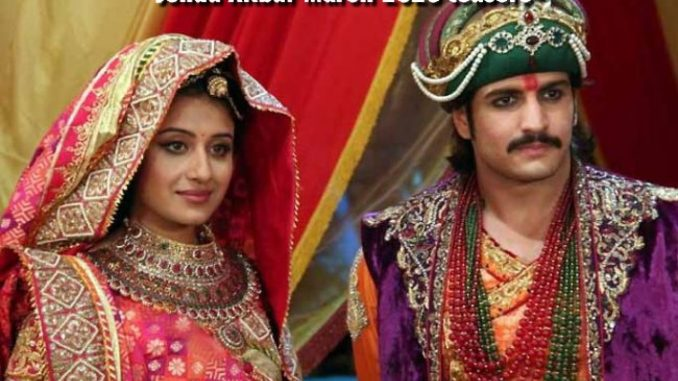 Jodha Akbar Thursday 26 March 2020 update
