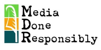 Media Done Responsibly