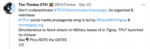 """Figure 17: A participant in pro-government campaigns accuses Stand With Tigray and Omna Tigray of being the """"TPLF social media propaganda wing"""" based on their early involvement in conflict discourse. Source: https://twitter.com/EthThinker/status/1374120553888505859?s=20"""