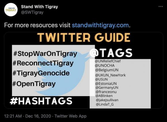 Figure 4: Example of a campaign tweet from Stand With Tigray urging participants to use specific hashtags and who to target in their mentions. Source: https://twitter.com/SWTigray/status/1339078254410387457