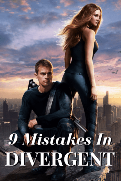 9 Mistakes in Divergent Movie