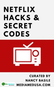 Download Media Medusa's Netflix Guide, with hacks and secret codes.