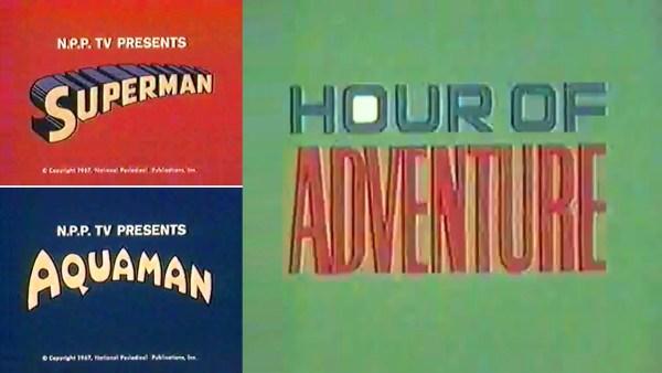 Superman Aquaman Hour of Adventure