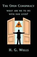 hg wells: the open conspiracy