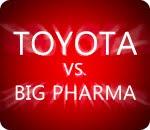 toyota's safety problems dwarfed by big pharma's body count