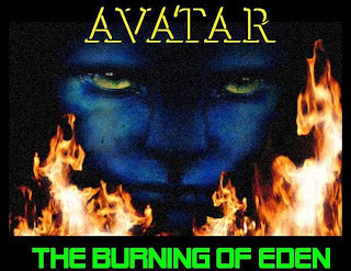 ground zero: avatar, the burning of eden