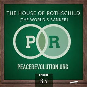 peace revolution: episode035 - the house of rothschild