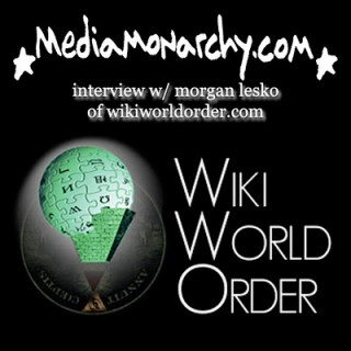 interview w/ morgan lesko of wikiworldorder.com