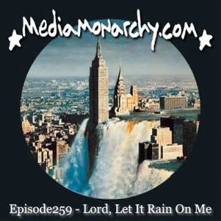 Episode259 - Lord,Let It Rain On Me