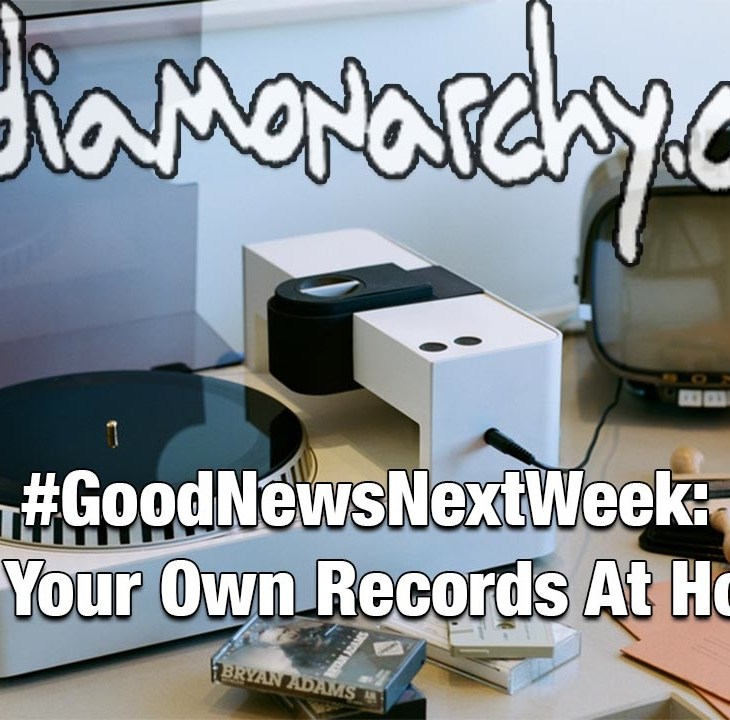 #GoodNewsNextWeek: Cut Your Own Records at Home (Video)