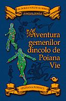 Coperta cărţii Aventura gemenilor dincolo de Poiana Vie