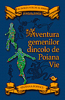 """Coperta ediției cartonate a romanului """"Aventura gemenilor dincolo de Poiana Vie"""""""