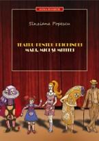 Coperta cărţii Teatru pentru prichindei, mari, mici şi mititei, dimensiune mai mare