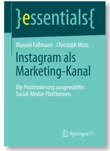 Christoph Moss Manuel Faßmann Instagram Marketing Buch