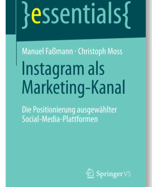 Christoph Moss Manuel Faßmann Instagram Marketing Buch