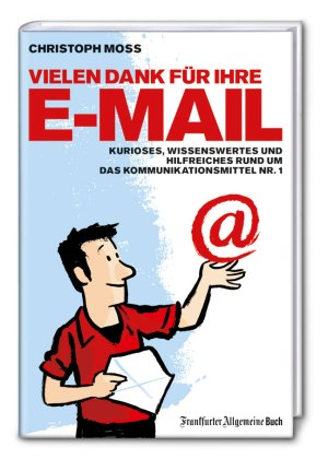 Christoph Moss Buch Vielen Dank für Ihre E-Mail