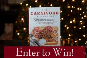 The Carnivore Cookbook GIVEAWAY