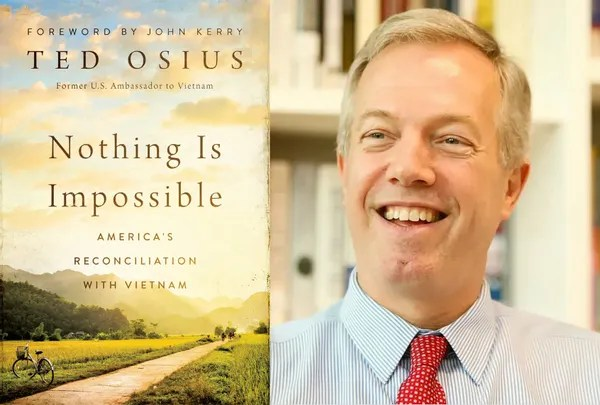 The cover of the book is Impossible for Nothing: America's Reconciliation with Vietnam by Ted Ossius.