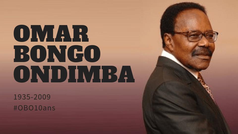 Tribune : AU SOUVENIR D'OMAR BONGO ONDIMBA 1935-2009