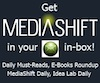 Get PBS MediaShift Newsletters in Your in-box!