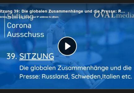 Sitzung 39: Die globalen Zusammenhänge und die Presse: Russland, Schweden, Italien etc.