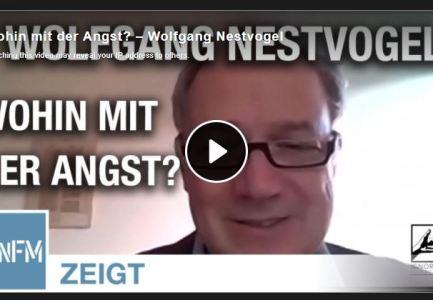 Wohin mit der Angst? – Wolfgang Nestvogel