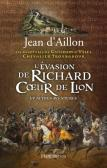 L-Evasion-de-Richard-Coeur-de-Lion-et-autres-aventures