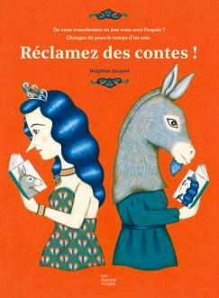 """""""Réclamez des contes"""", Delphine Jacquot, Les fourmis rouges, octobre 2016"""