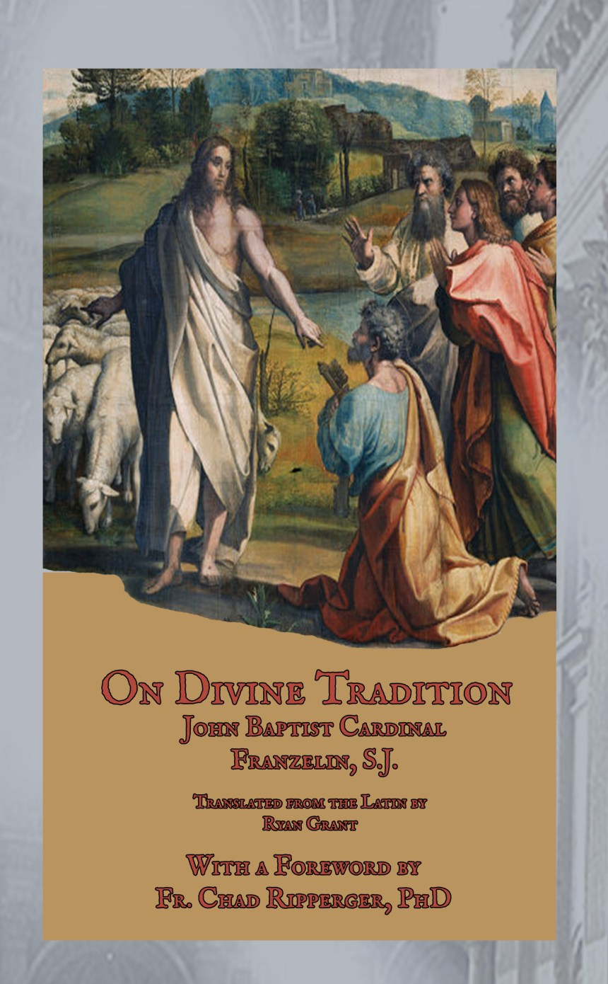 On Divine Tradition - Hardcover